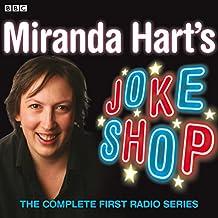 Miranda Hart's Joke Shop: The Complete First Radio Series (BBC Radio 2 Series)