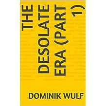 The Desolate Era (part 1) (Portuguese Edition)