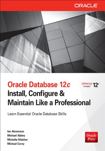 oracle-database-12c-install-configure-maintain-like-a-professional-install-configure-maintain-like-a