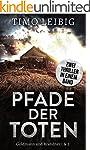Pfade der Toten: Thriller-Sammelband...