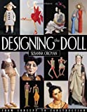 Designing the Doll - Print on Demand Edition: From Concept to Construction