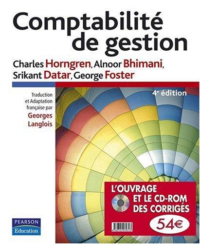 Comptabilité de gestion (1Cédérom) par Charles T. Horngren, Alnoor Bhimani, Srikant Datar, George Foster