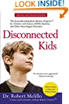 Disconnected Kids: The Groundbreaking...