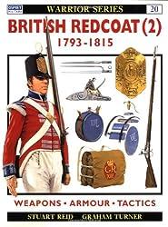 British Redcoat 1793-1815 (Warrior, Band 20)