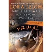 Primal by Lora Leigh (2011-08-01)