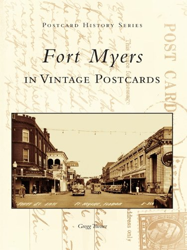 Fort Myers in Vintage Postcards (Postcard History) (English Edition)