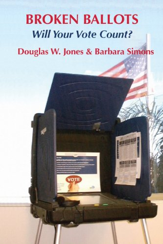 Broken Ballots: Will Your Vote Count? (Csli Lecture Notes)