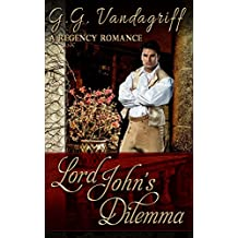 Lord John's Dilemma (The Grenville Chronicles Book 2) (English Edition)