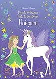 Scarica Libro Unicorni Piccola collezione Vesto le bamboline Con adesivi Ediz a colori (PDF,EPUB,MOBI) Online Italiano Gratis