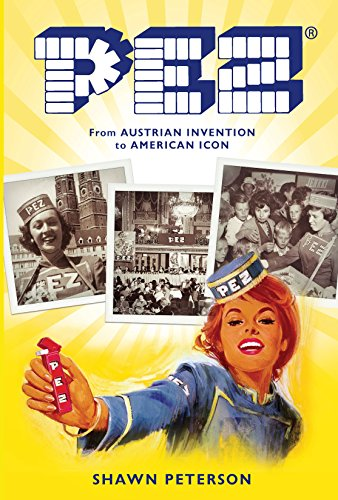pez-from-austrian-invention-to-american-icon-american-palate-english-edition