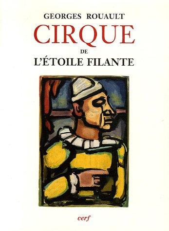 Cirque de l'étoile filante : Eaux-fortes originales et dessins gravés sur bois de Georges Rouault