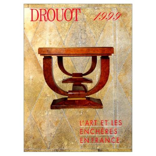 Drouot 1999 - L 'art et les enchères en France