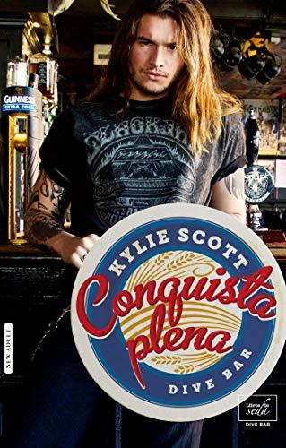 Conquista plena - Dive Bar 03, Kylie Scott (rom) 51QP1ZAbLtL
