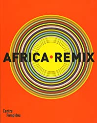 Africa Remix : L'art contemporain d'un continent