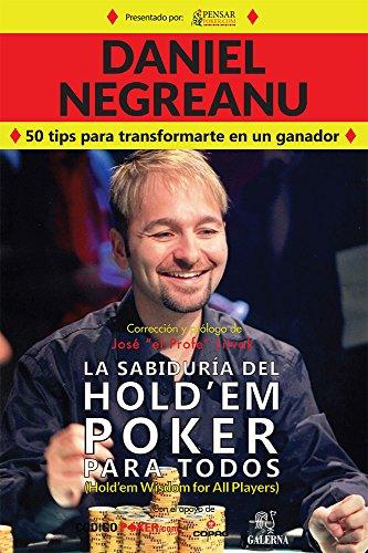 Descargar Libro Las sabiduría del Hold'em poker para todos (Biblioteca Pensar Poker nº 5) de José Litvak