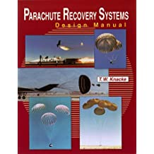 Parachute Recovery Systems Design Manual