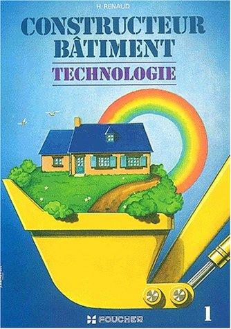 Constructeur bâtiment, technologie, tome 1