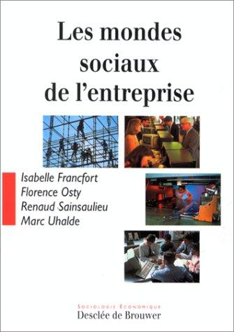 Mondes sociaux de l'entreprise
