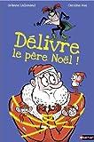 Délivre le Père Noël !