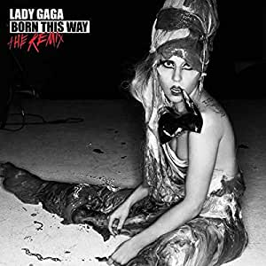 Born This Way, The Remix