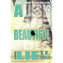 A Beautiful Lie (Playing with Fire Series) by T.E. Sivec (2013-01-02)