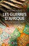 Les guerres d'Afrique: Des origines �...