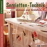 Servietten-Technik, Wohnen und Gestalten, m. 12 Servietten