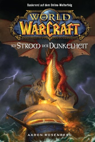 World of Warcraft Band 3: Im Strom der Dunkelheit