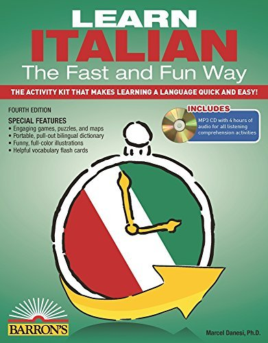 Learn Italian the Fast and Fun Way with MP3 CD: The Activity Kit That Makes Learning a Language Quick and Easy! by Marcel Danesi (2014-05-01)