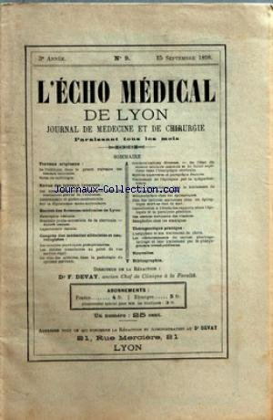 ECHO MEDICAL DE LYON (L') [No 9] du 15/09/1898 - JOURNAL DE MEDECINE ET DE CHIRURGIE TRAVAUX ORIGINAUX - THERAPEUTIQUE PRATIQUE - CONGRES DES MEDECINS ALIENISTES ET NEUROLOGISTES - SOCIETE DES SCIENCES MEDICALES DE LYON