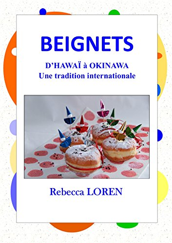 Beignets, d'Hawa  Okinawa une tradition internationale