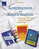 Kommunion und Konfirmation: Einladungs-, Tisch- und Dankeschönkarten Mit Vorlagen