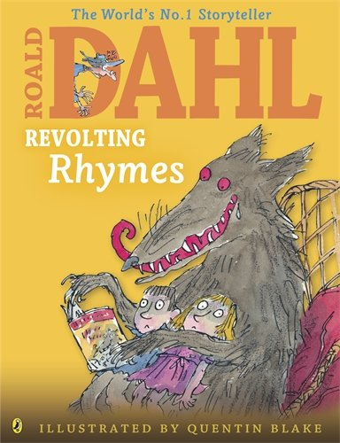 Revolting Rhymes (Dahl Colour Illustrated)