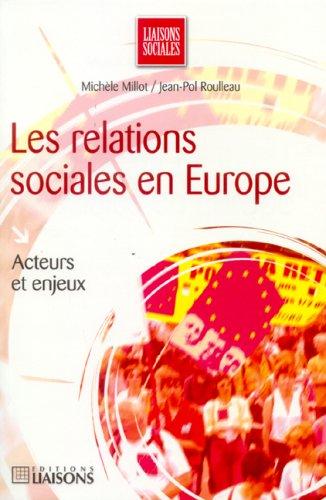 Les relations sociales en Europe