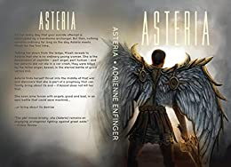 Asteria: Into the Fray by [Enfinger, Adrienne]