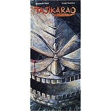 Tajikarao - Coffret 4 volumes : Tomes 1 à 4 : Edition intégrale