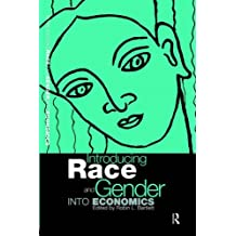 Introducing Race and Gender into Economics (Routledge Economics) by Robin L Bartlett (1997-10-07)