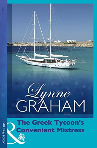 The Greek Tycoon's Convenient Mistress (The Greek Tycoons Book 10)