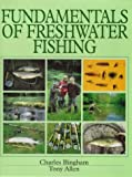 Fundamentals of Freshwater Fishing
