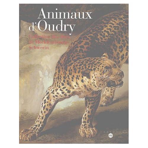 Animaux d'Oudry : Collection des ducs de Mecklembourg-Schwerin