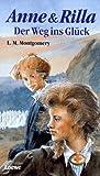 Anne & Rilla, Der Weg ins Glück