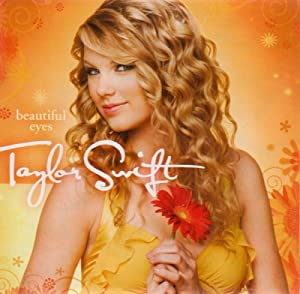 Taylor Swift - [2008] Beautiful Eyes