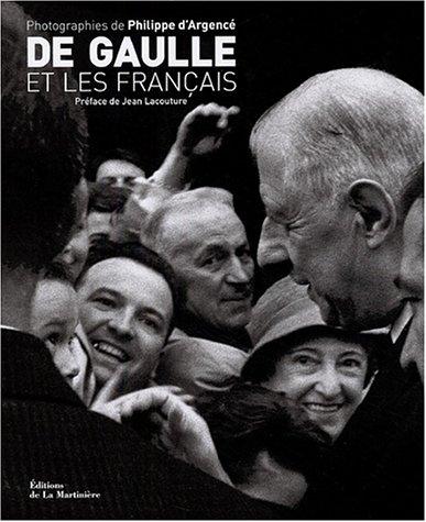 De Gaulle et les francais (ancien prix éditeur : 39 euros)