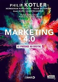 Marketing 4.0 : Le passage au digital par Philip Kotler