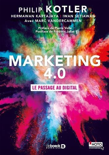 Marketing 4.0 : Le passage au digital par Philip Kotler