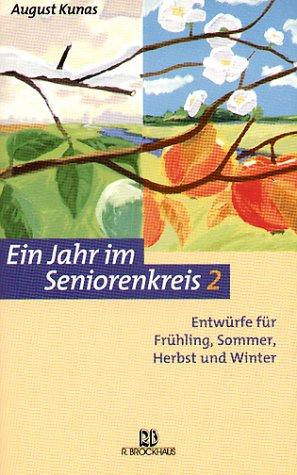 Preisvergleich Produktbild Ein Jahr im Seniorenkreis 2: Entwürfe für Frühling, Sommer, Herbst und Winter