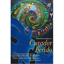 Curador Ferido (Portuguese Edition)