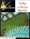 """Afficher """"Sortilège au muséum"""""""