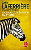Telecharger Livres Journal d un ecrivain en pyjama (PDF,EPUB,MOBI) gratuits en Francaise