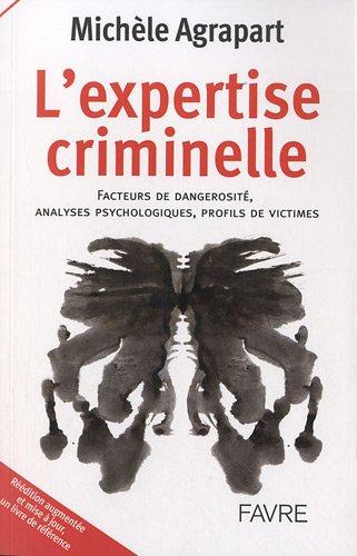 EXPERTISE CRIMINELLE par MICHELE AGRAPART